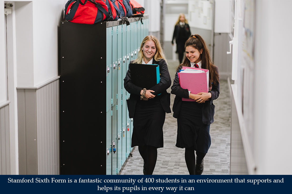 Stamford Sixth Form is a fantastic community of 400 students