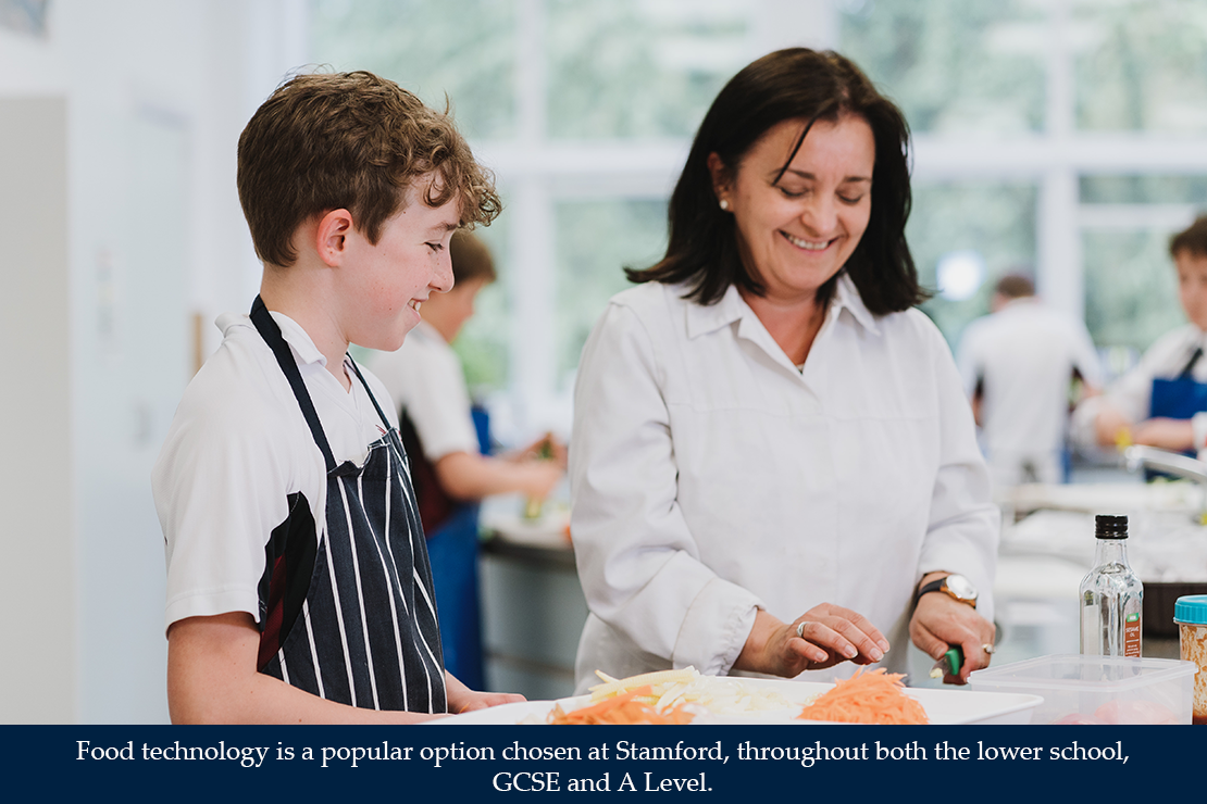 Food technology is a popular option chosen at Stamford