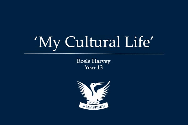 'My Cultural Life' - Rosie Harvey