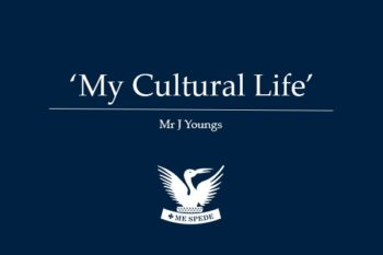 'My Cultural Life' - Mr J Youngs